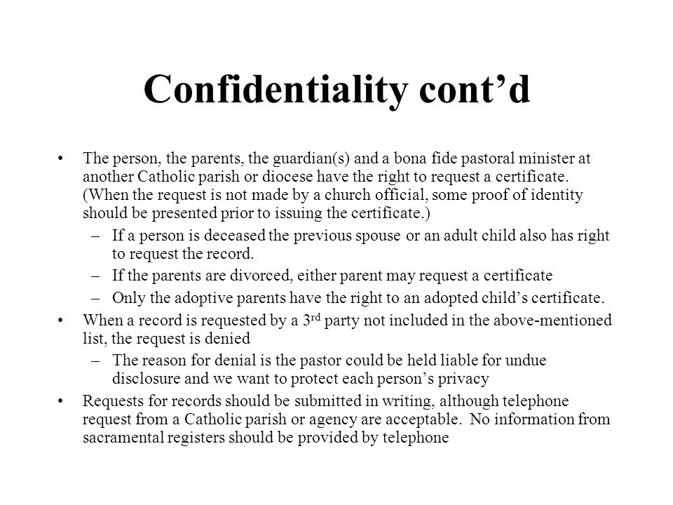 Confidentiality cont'd