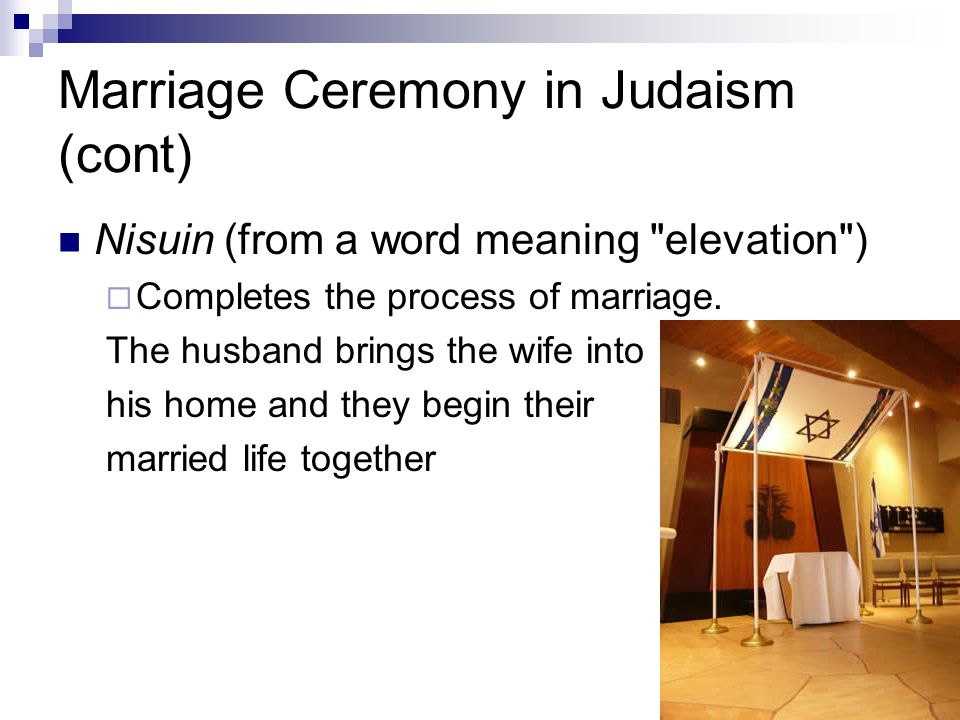 Marriage Ceremony in Judaism (cont)
