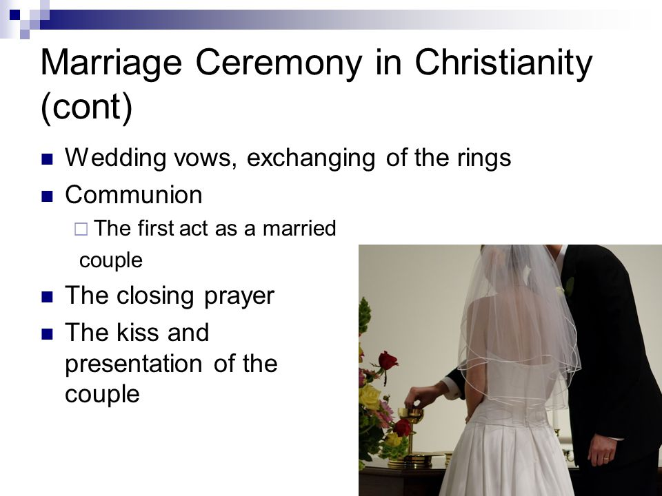 Marriage Ceremony in Christianity (cont)