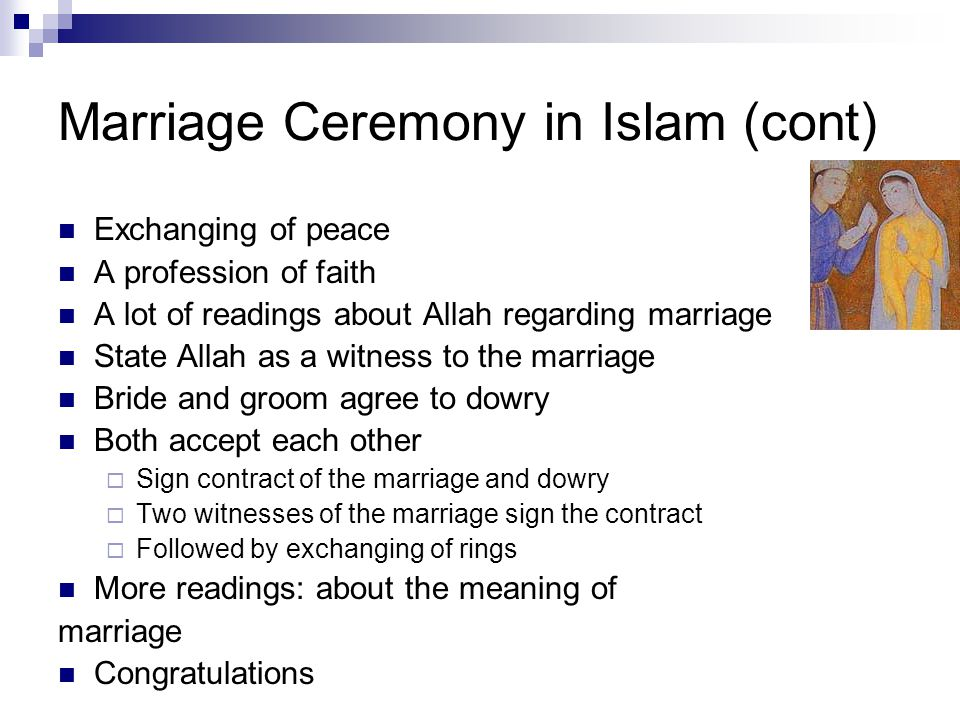 Marriage Ceremony in Islam (cont)