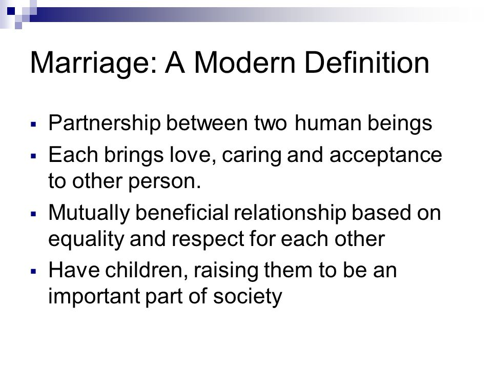 Marriage: A Modern Definition