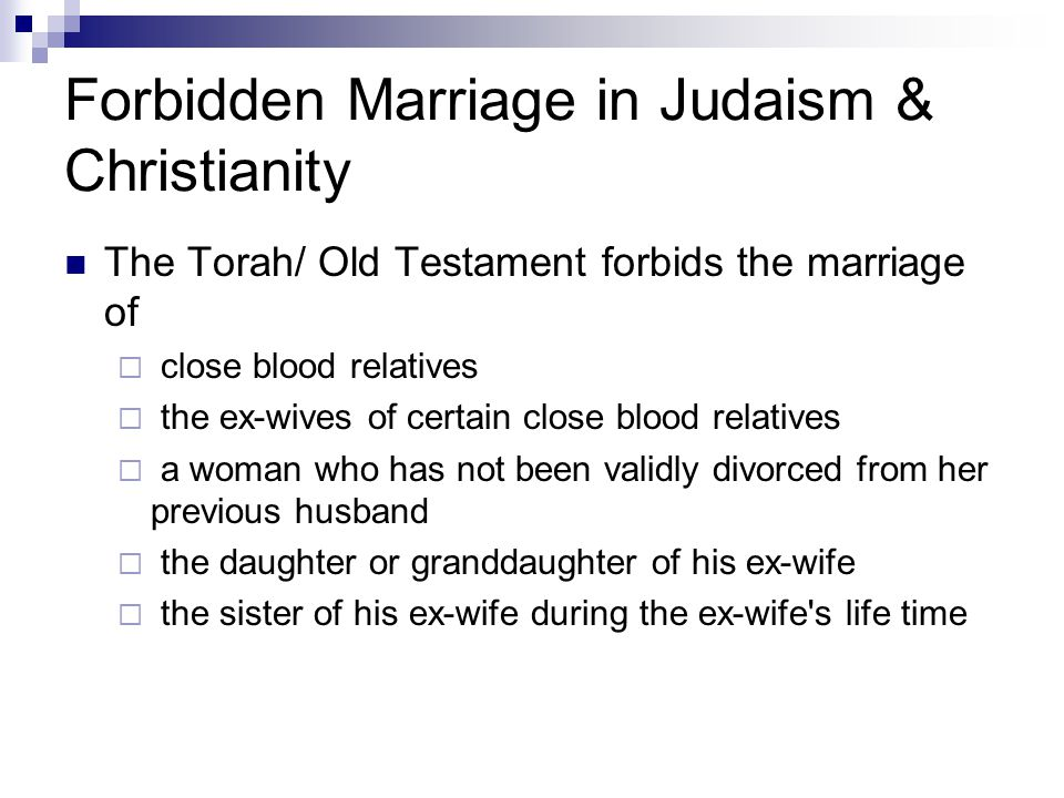 Forbidden Marriage in Judaism & Christianity