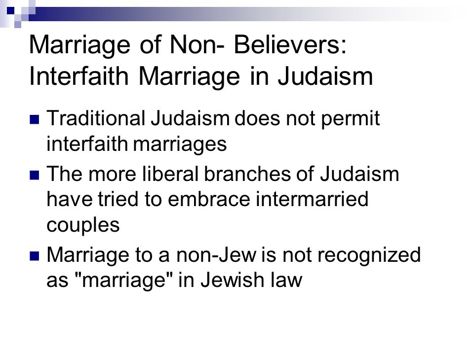 Marriage of Non- Believers: Interfaith Marriage in Judaism