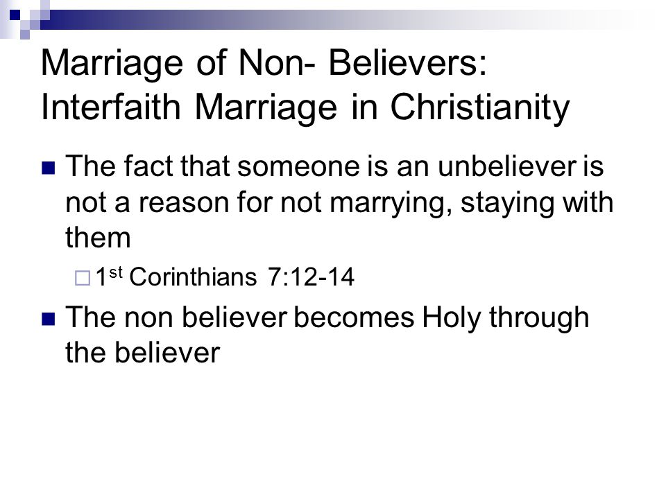Marriage of Non- Believers: Interfaith Marriage in Christianity