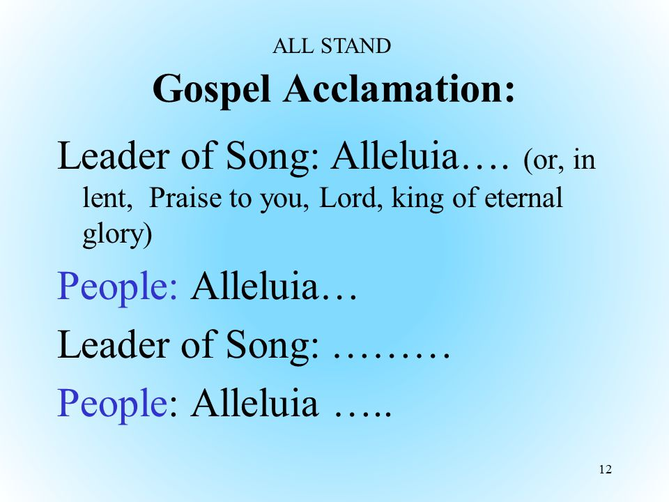 ALL STAND Gospel Acclamation: