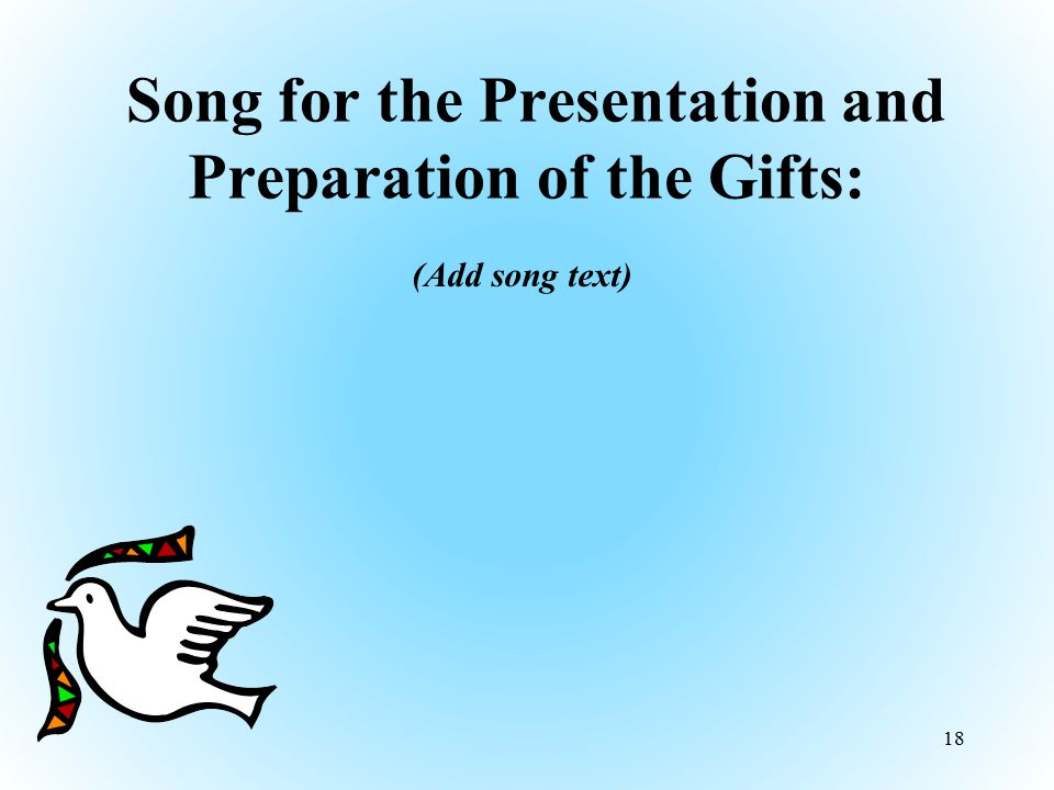 Song for the Presentation and Preparation of the Gifts: