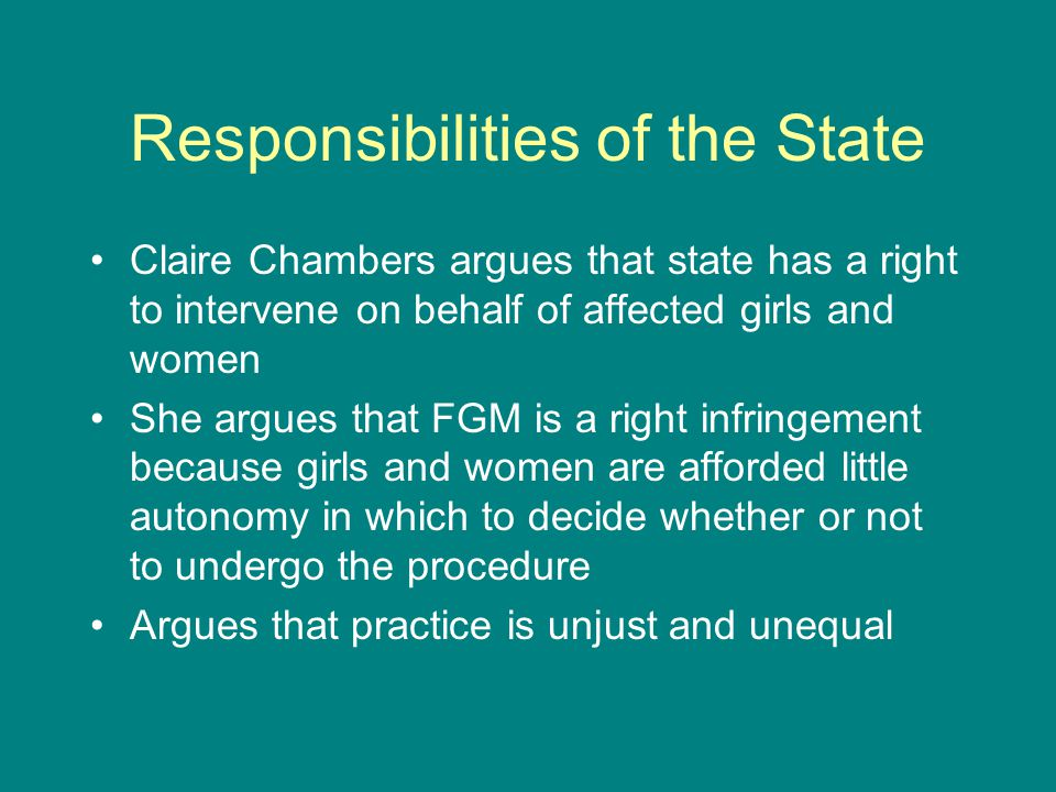 Responsibilities of the State