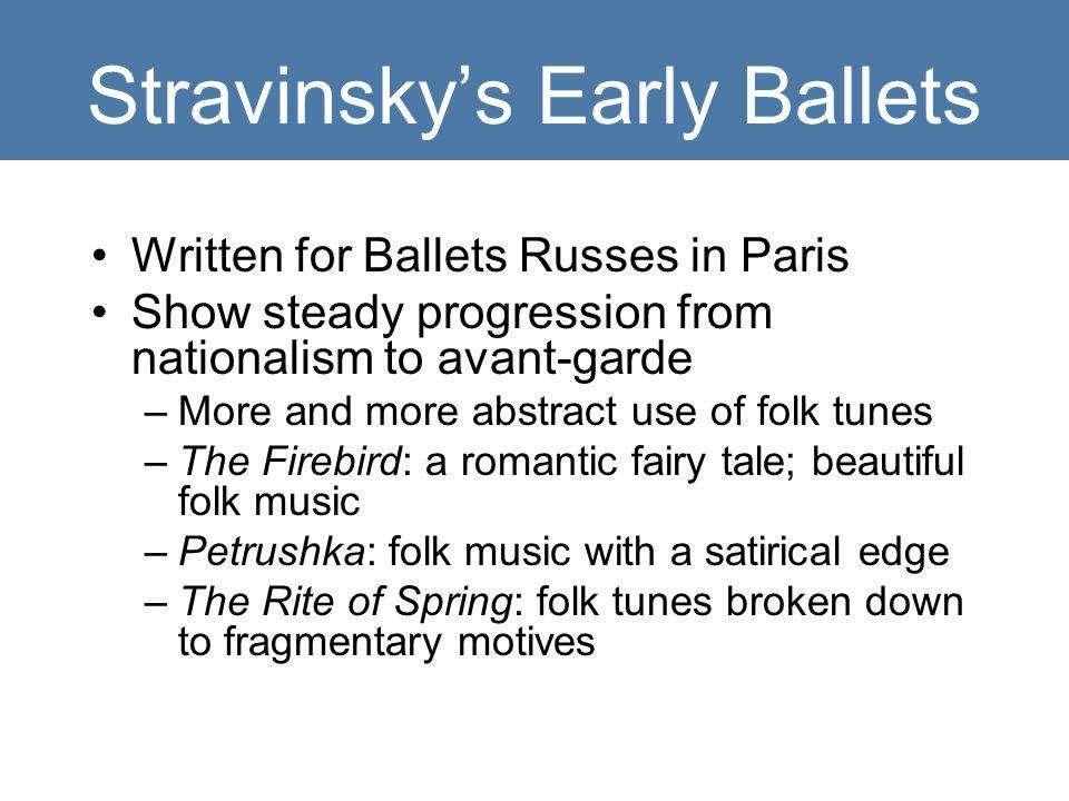 Stravinsky's Early Ballets