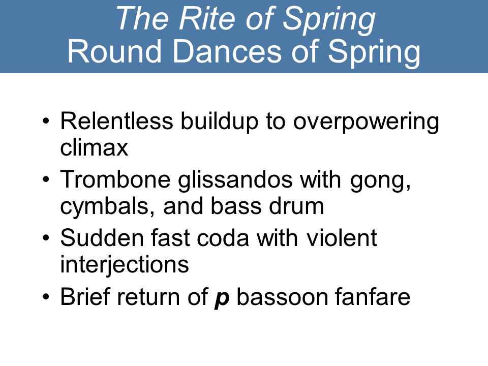 The Rite of Spring Round Dances of Spring