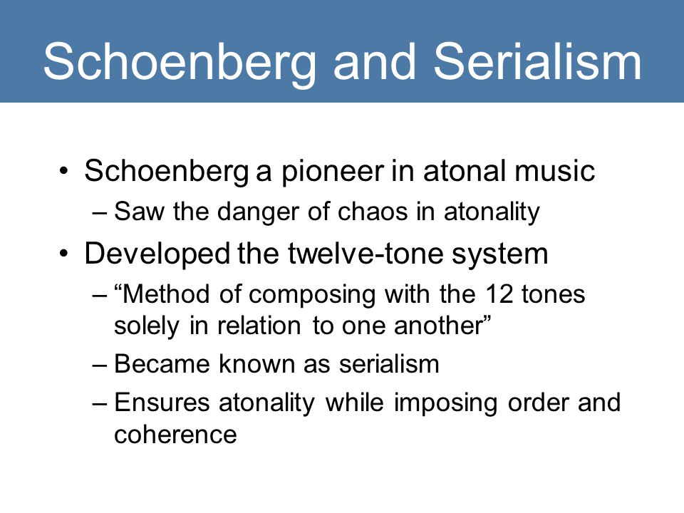 Schoenberg and Serialism