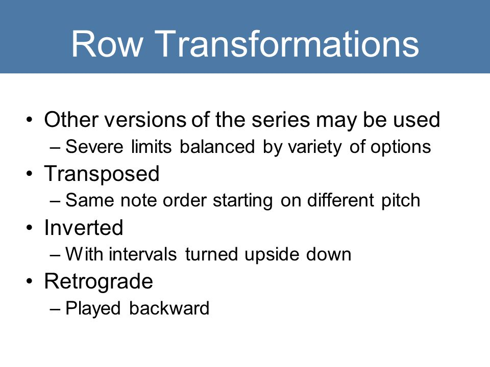 Row Transformations Other versions of the series may be used