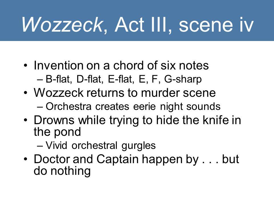 Wozzeck, Act III, scene iv