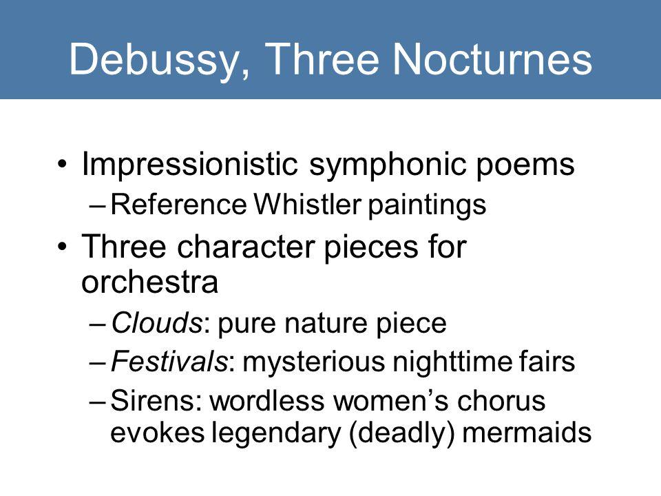 Debussy, Three Nocturnes