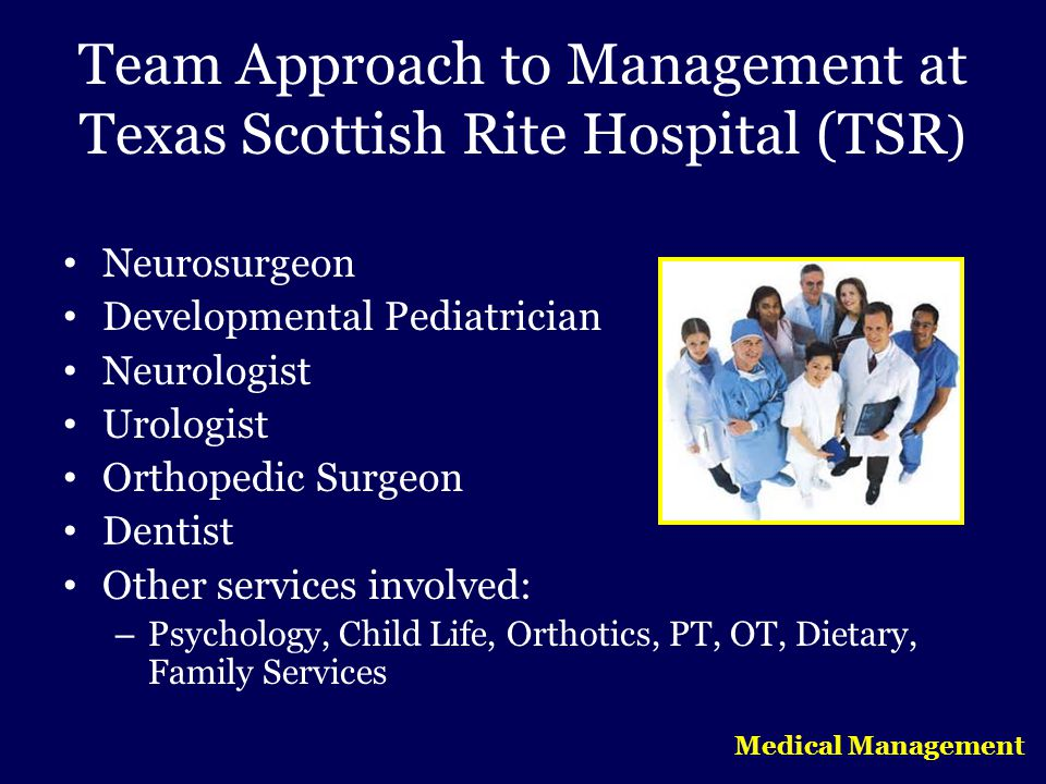 Team Approach to Management at Texas Scottish Rite Hospital (TSR)