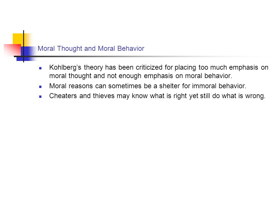 Moral Thought and Moral Behavior