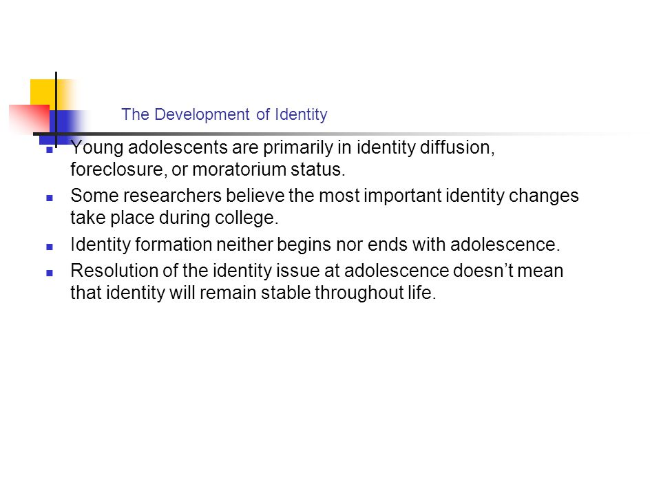 The Development of Identity