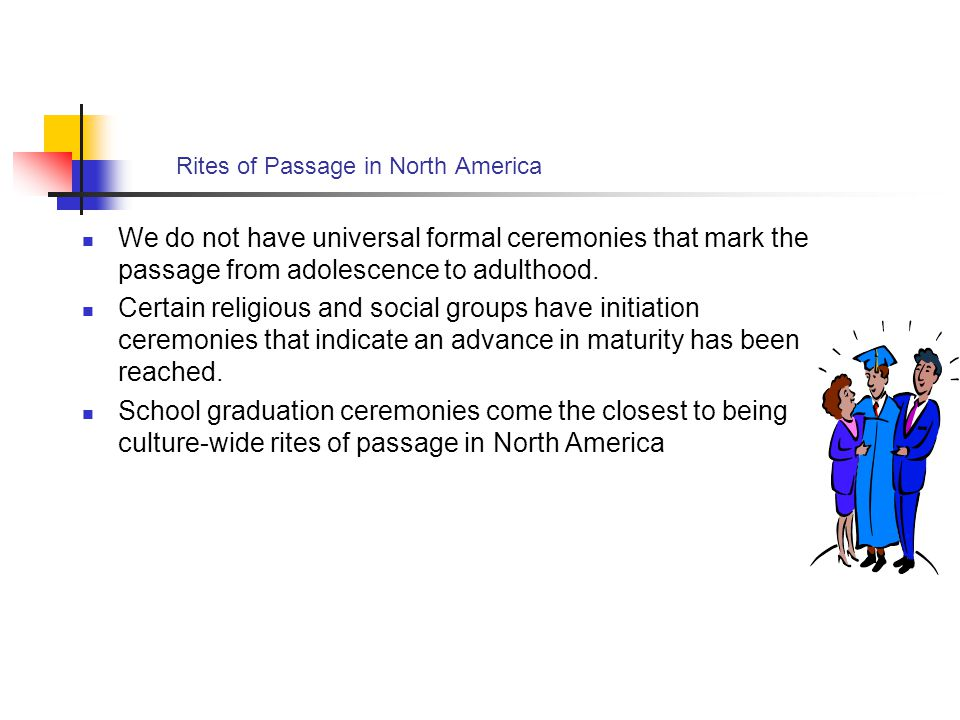Rites of Passage in North America