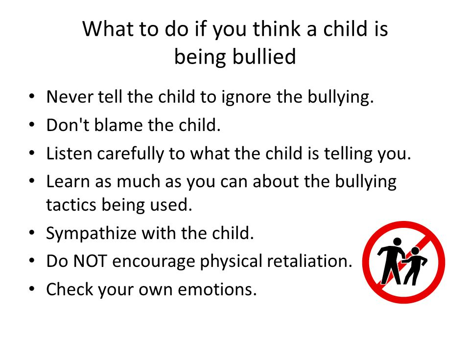 What to do if you think a child is being bullied