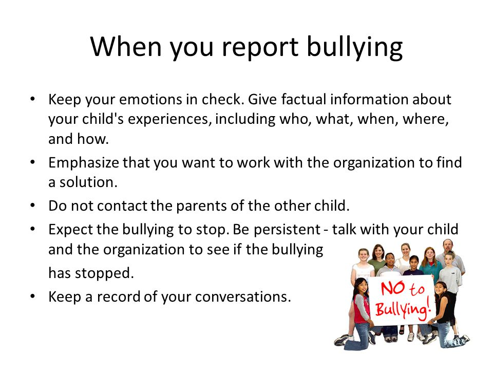 When you report bullying