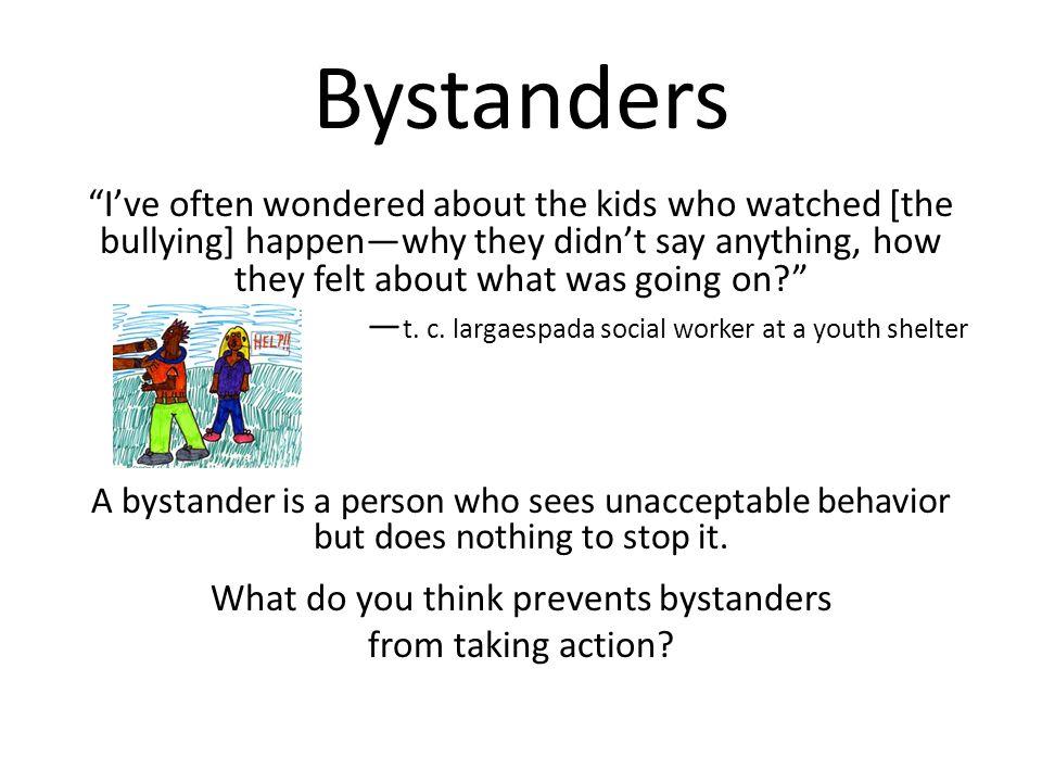 Bystanders