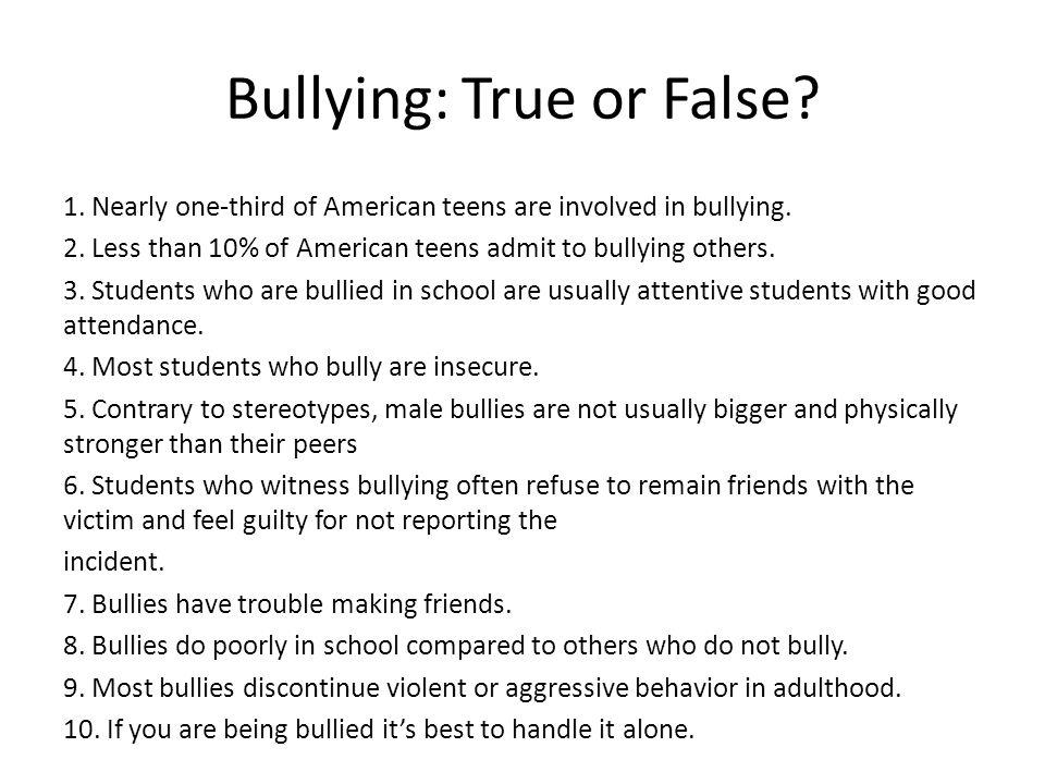 Bullying: True or False