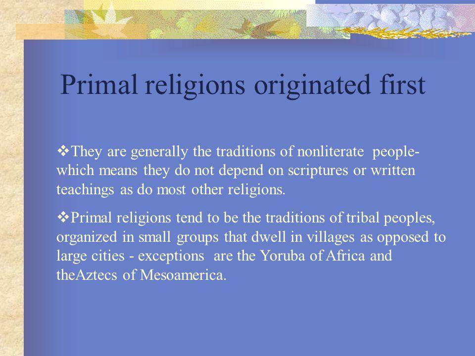 Primal religions originated first