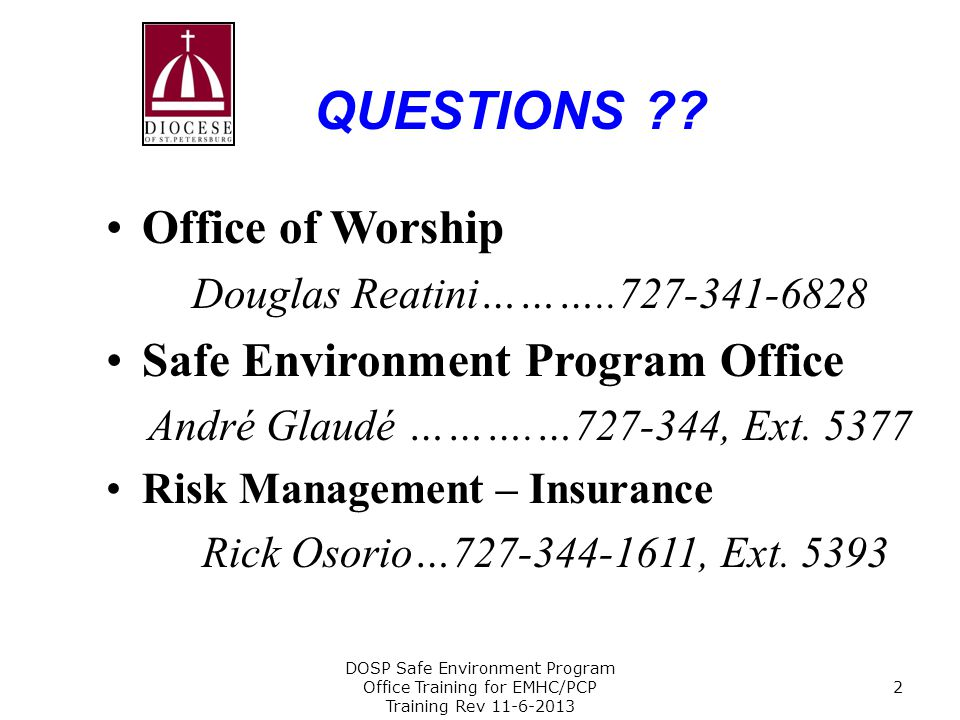 QUESTIONS Office of Worship Safe Environment Program Office
