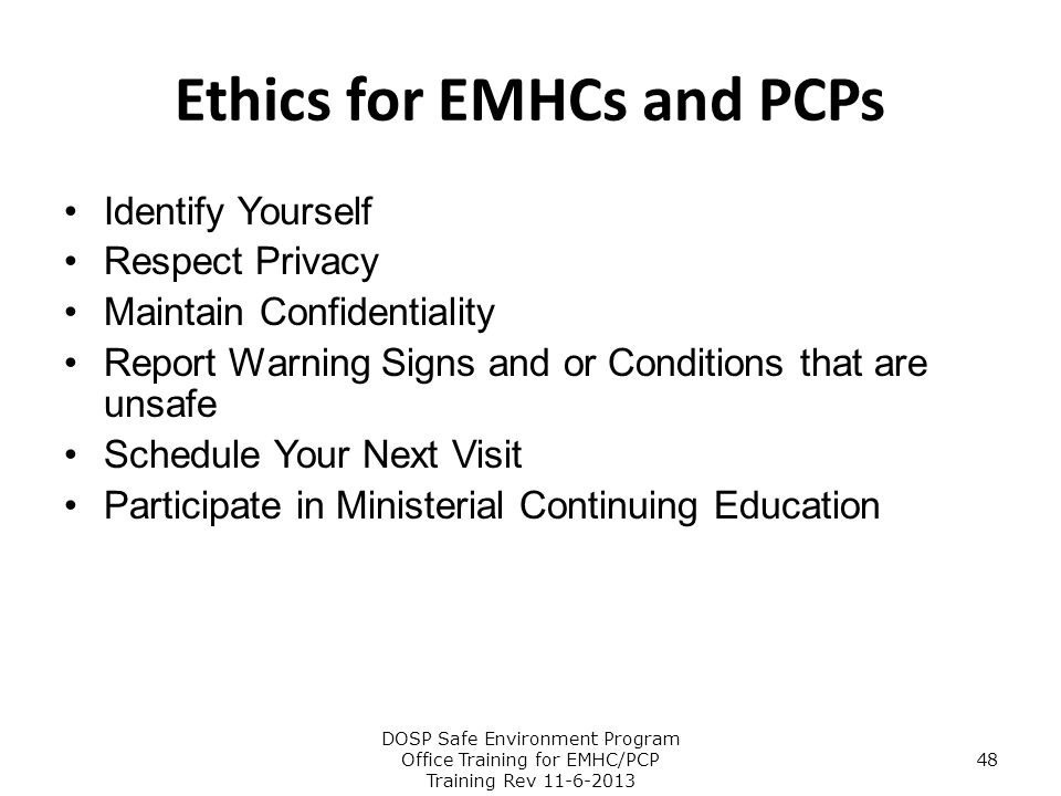 Ethics for EMHCs and PCPs
