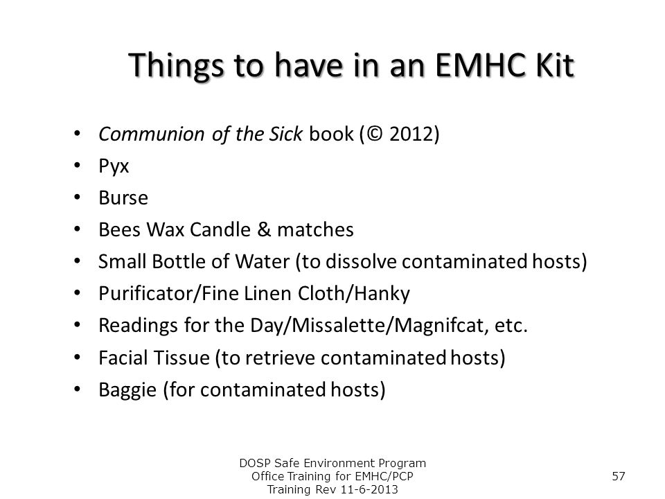 Things to have in an EMHC Kit