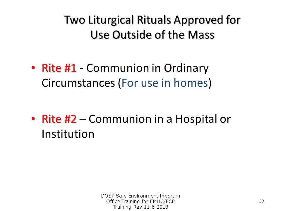 Two Liturgical Rituals Approved for Use Outside of the Mass