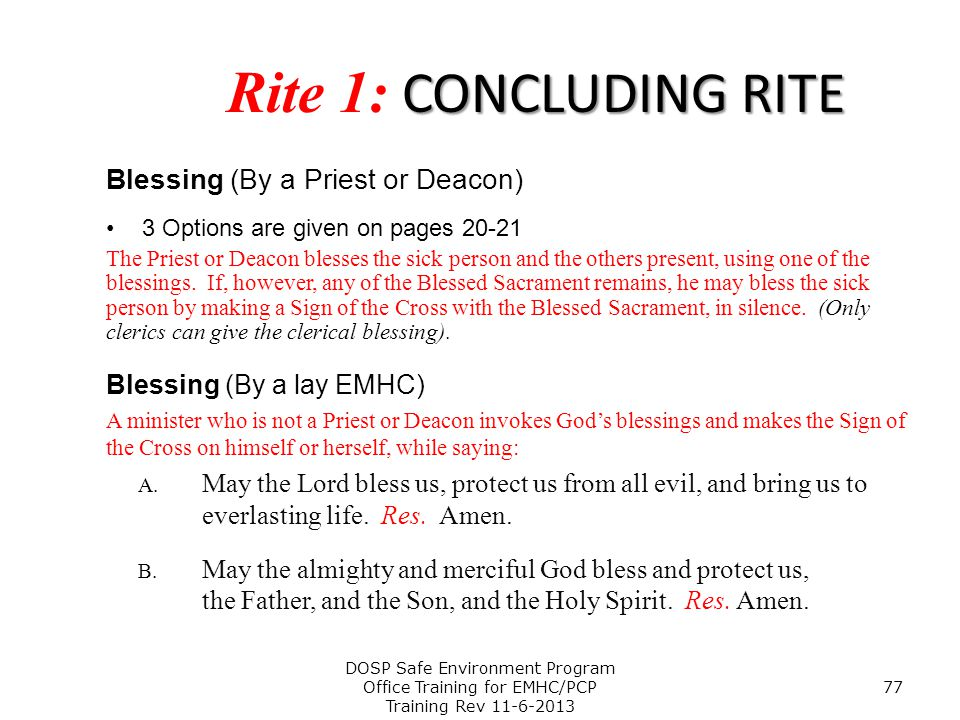 Rite 1: CONCLUDING RITE Blessing (By a Priest or Deacon)