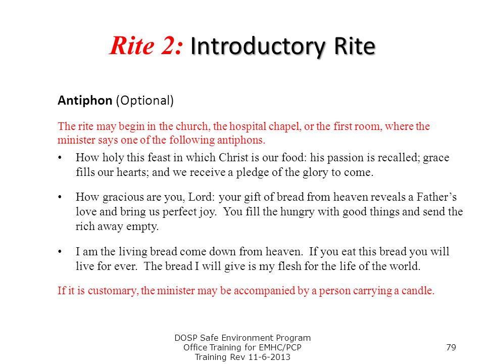 Rite 2: Introductory Rite
