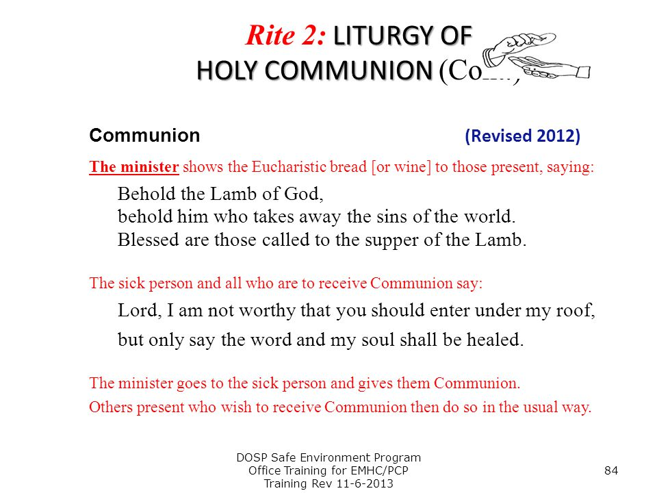 Rite 2: LITURGY OF HOLY COMMUNION (Cont.)