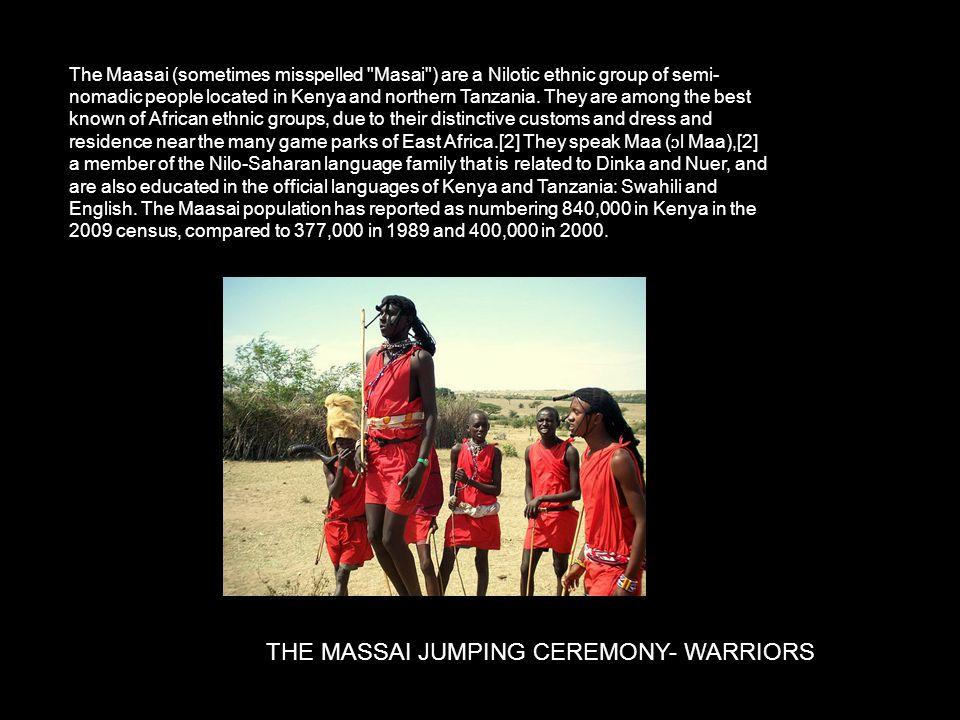 THE MASSAI JUMPING CEREMONY- WARRIORS