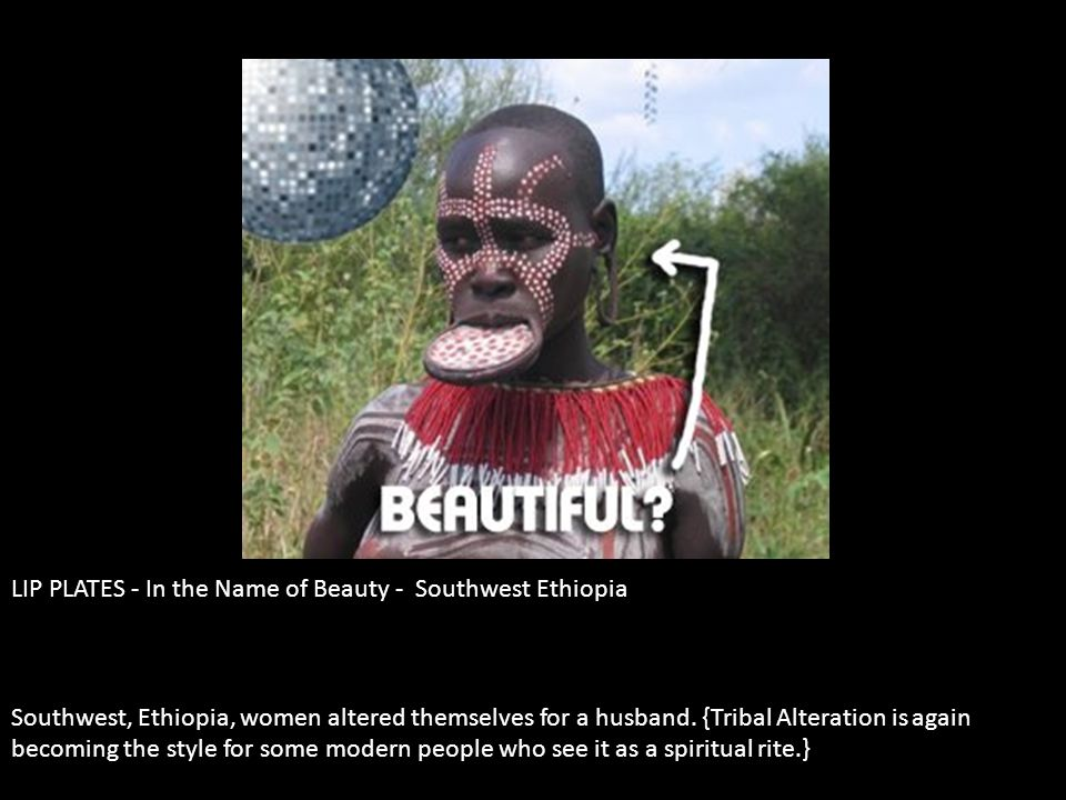 LIP PLATES - In the Name of Beauty - Southwest Ethiopia