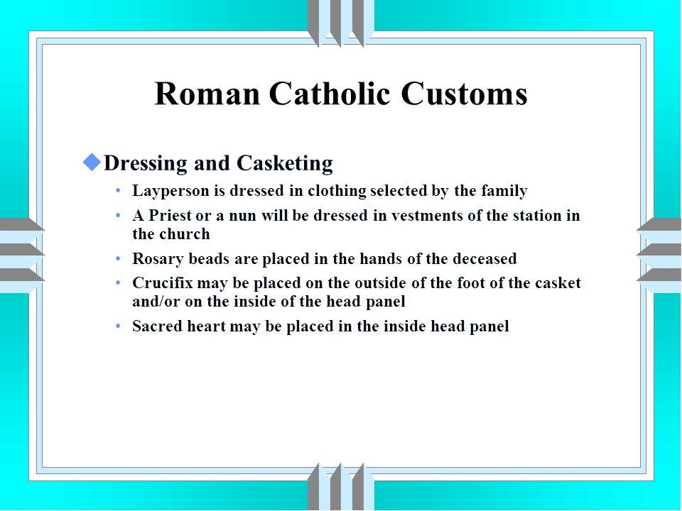 Roman Catholic Customs