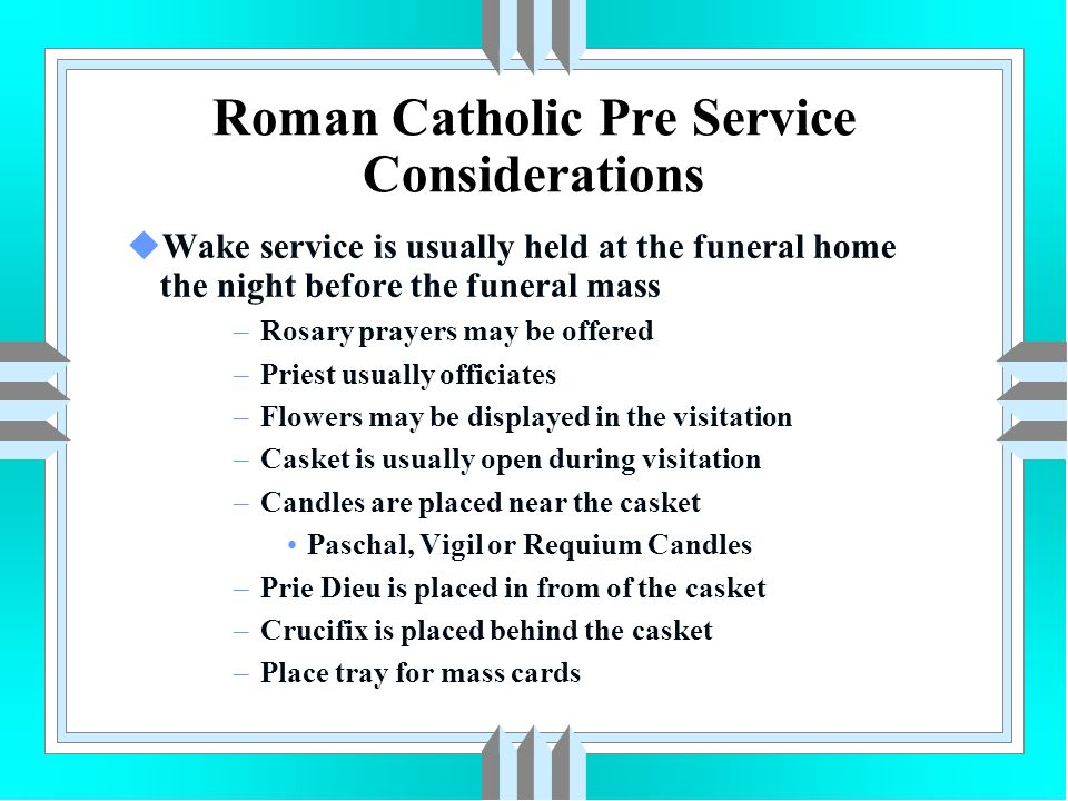 Roman Catholic Pre Service Considerations