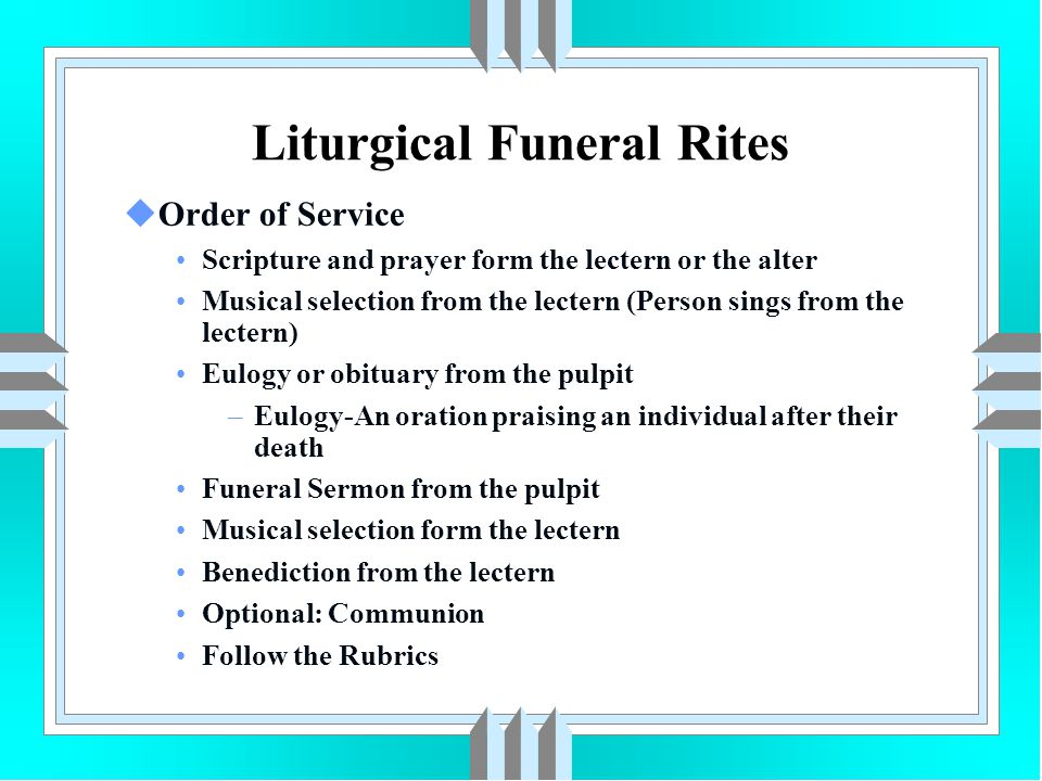 Liturgical Funeral Rites