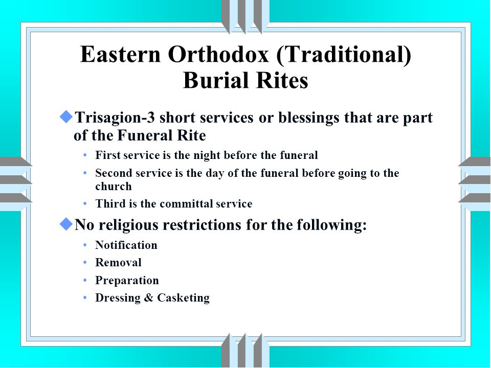 Eastern Orthodox (Traditional) Burial Rites