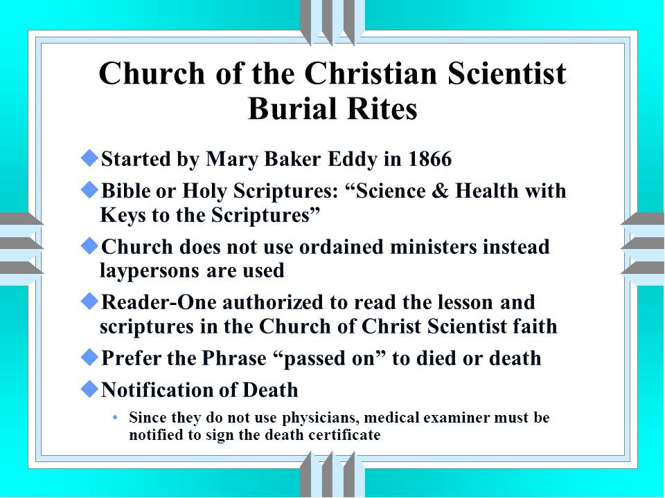 Church of the Christian Scientist Burial Rites
