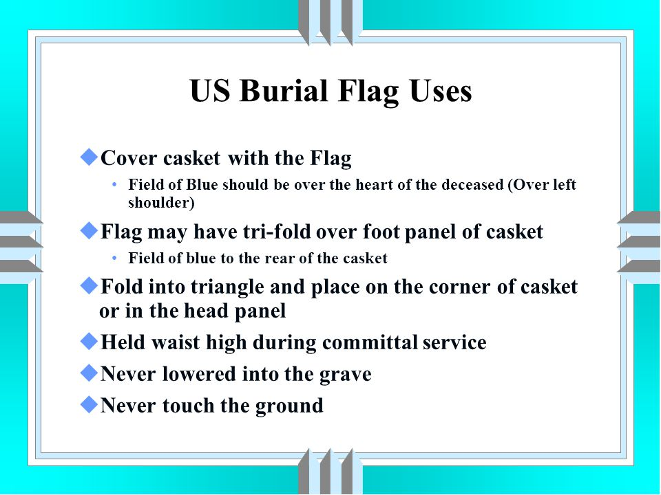 US Burial Flag Uses Cover casket with the Flag