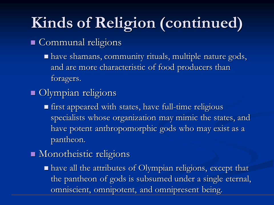 Kinds of Religion (continued)