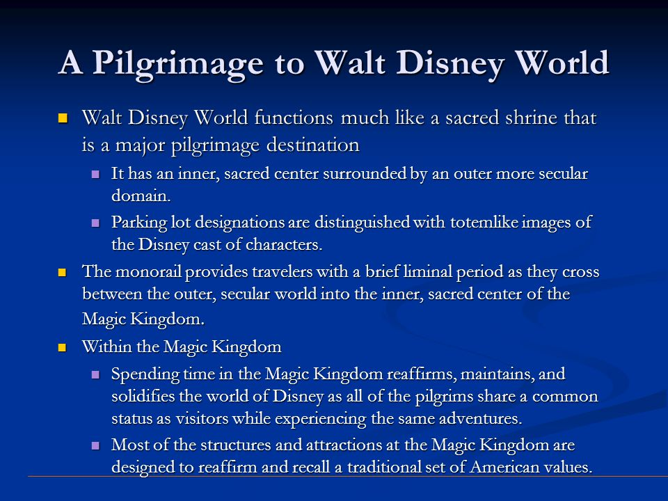 A Pilgrimage to Walt Disney World