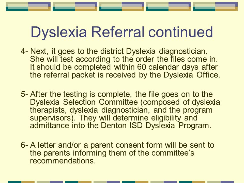 Dyslexia Referral continued
