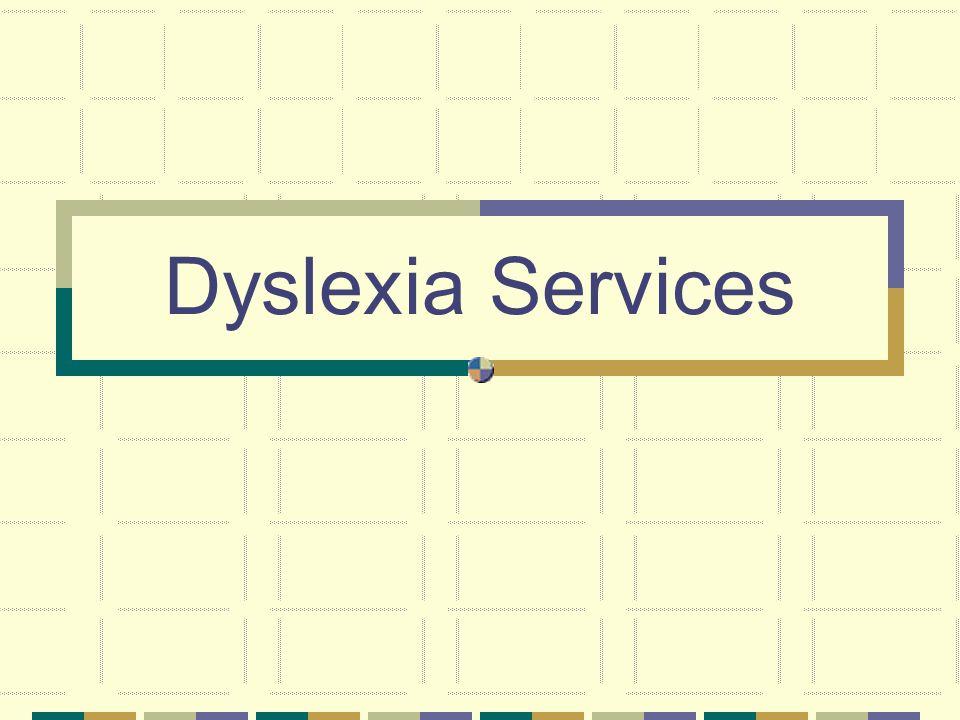 Dyslexia Services