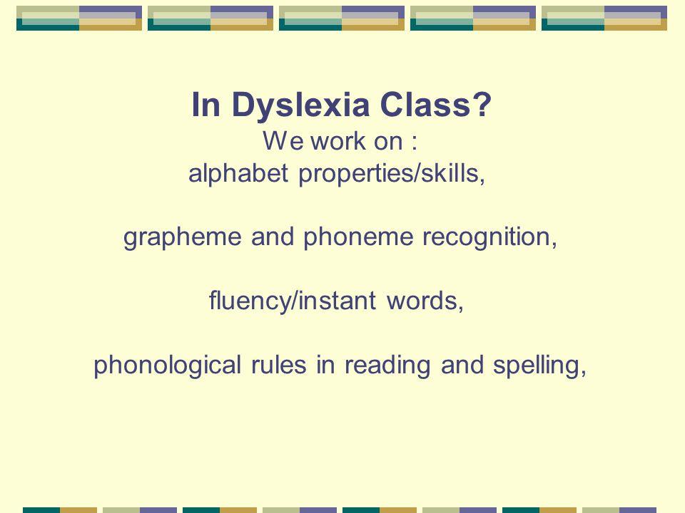 In Dyslexia Class.