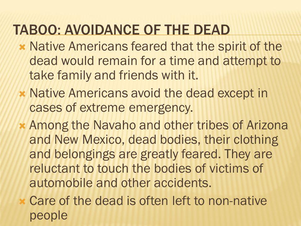 TABOO: AVOIDANCE OF THE DEAD