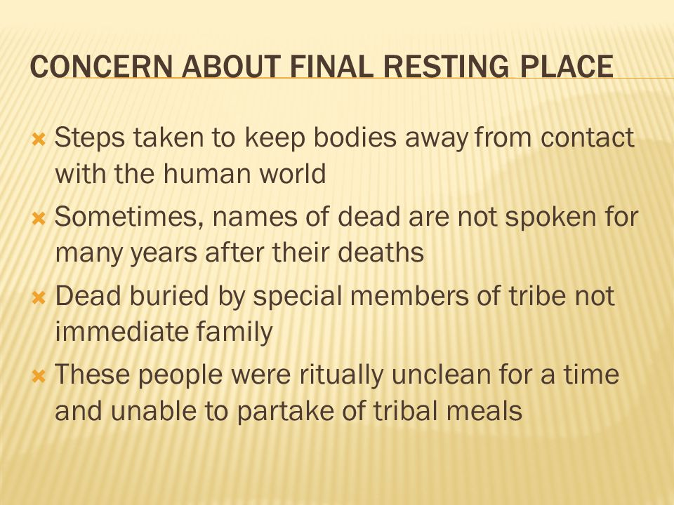 CONCERN ABOUT FINAL RESTING PLACE