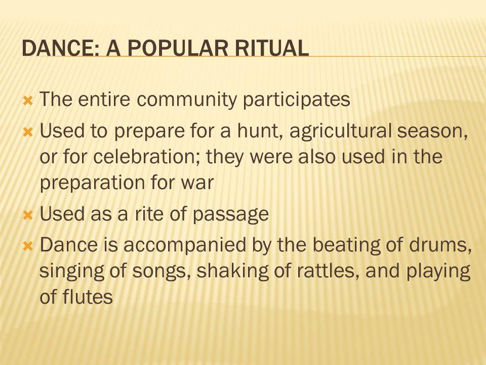DANCE: A POPULAR RITUAL