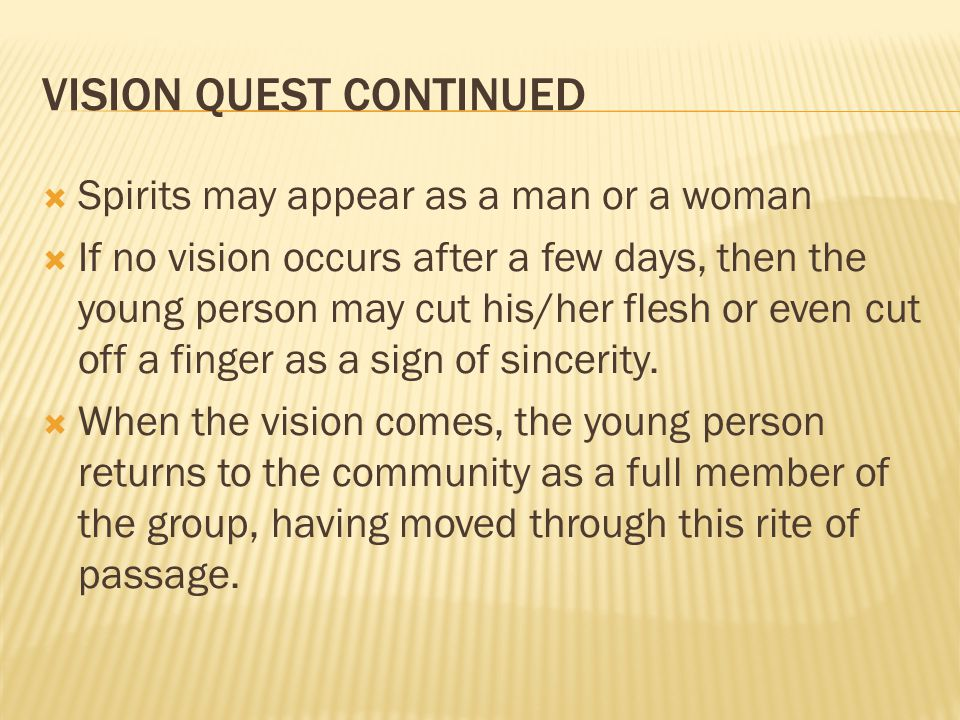 VISION QUEST CONTINUED